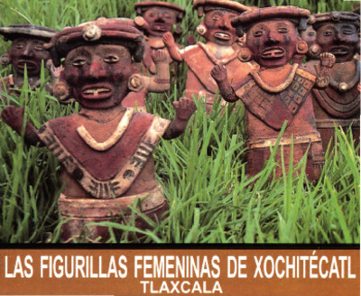 Figurillas femeninas de Xochitécatl