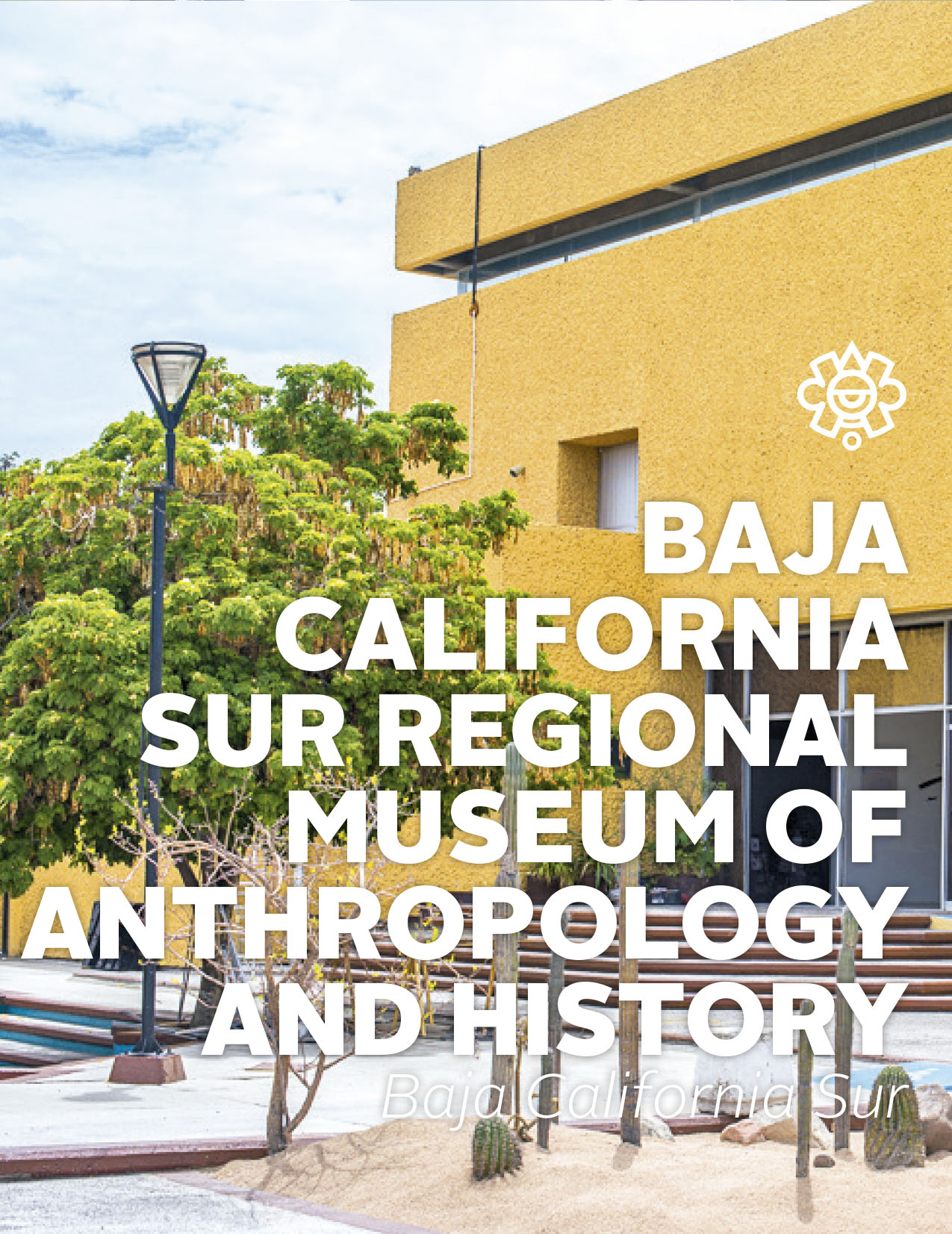 Baja California Sur Regional Museum of Anthropology and History